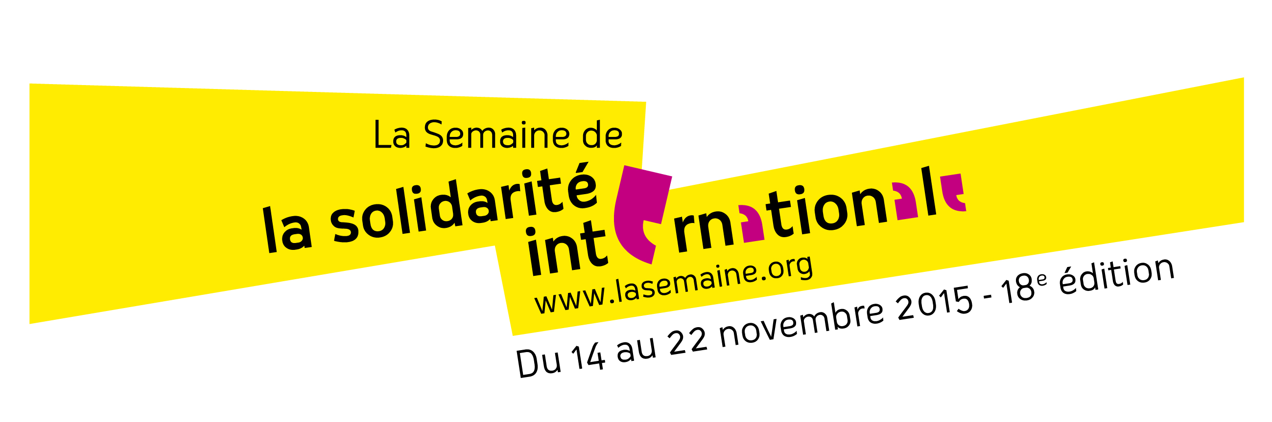 La Semaine de la Solidarité internationale. Edition 2015. Coordonnée à Belley par entre-autres.